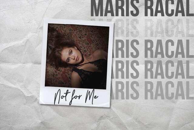 Not For Me Maris Racal_Banner